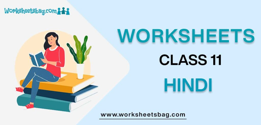 Worksheets For Class 11 Hindi