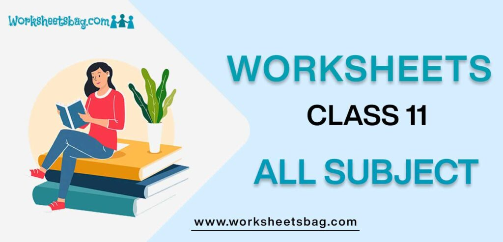 Worksheets For Class 11