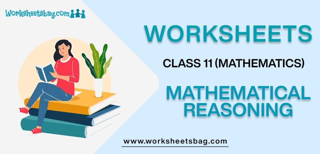 Worksheets For Class 11 Mathematics Mathematical Reasoning