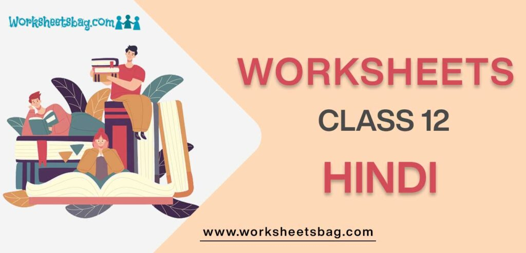 Worksheet For Class 12 Hindi