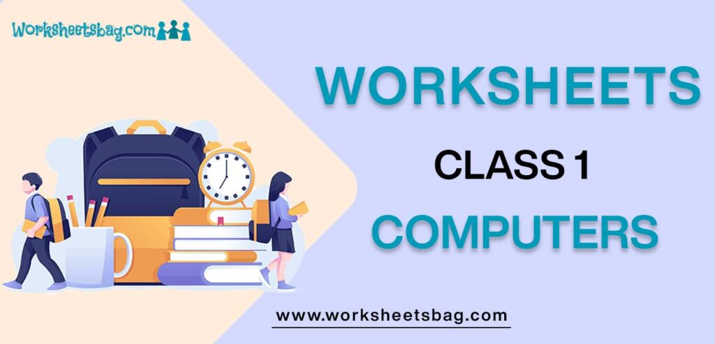 Computer Worksheets For Class 1