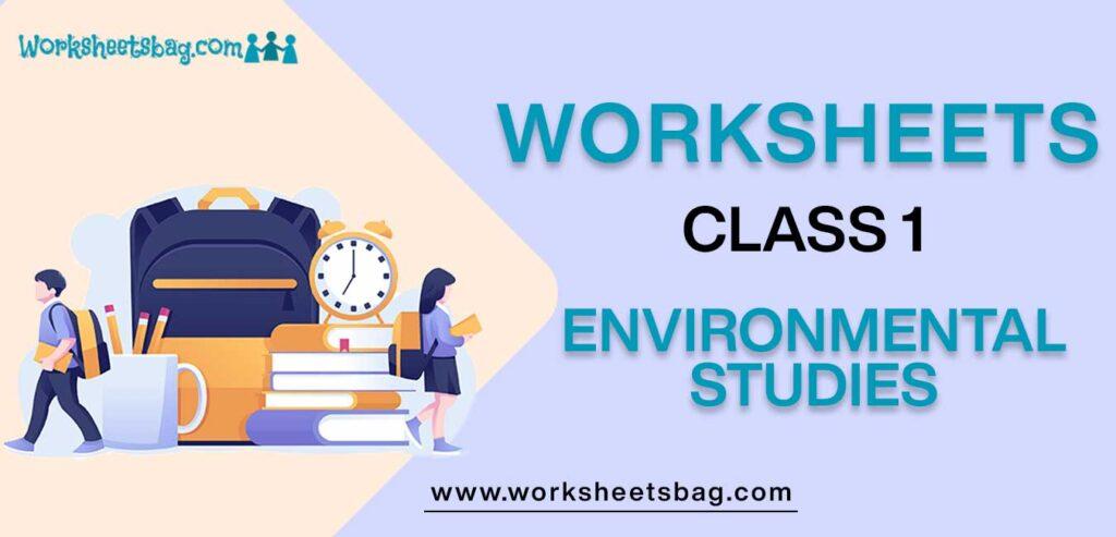 Worksheets For Class 1 Environmental Studies