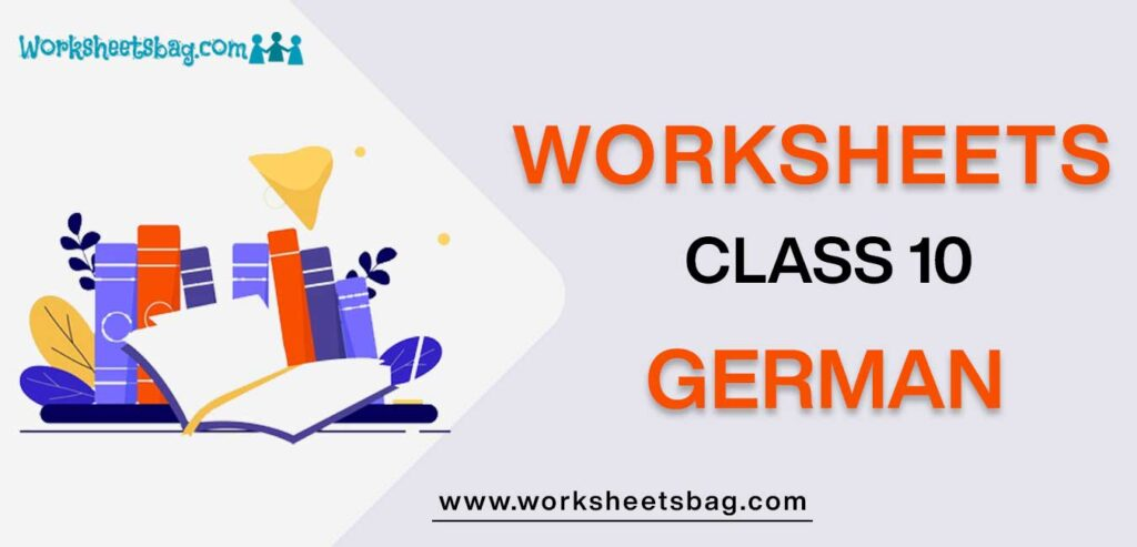 Worksheet For Class 10 German