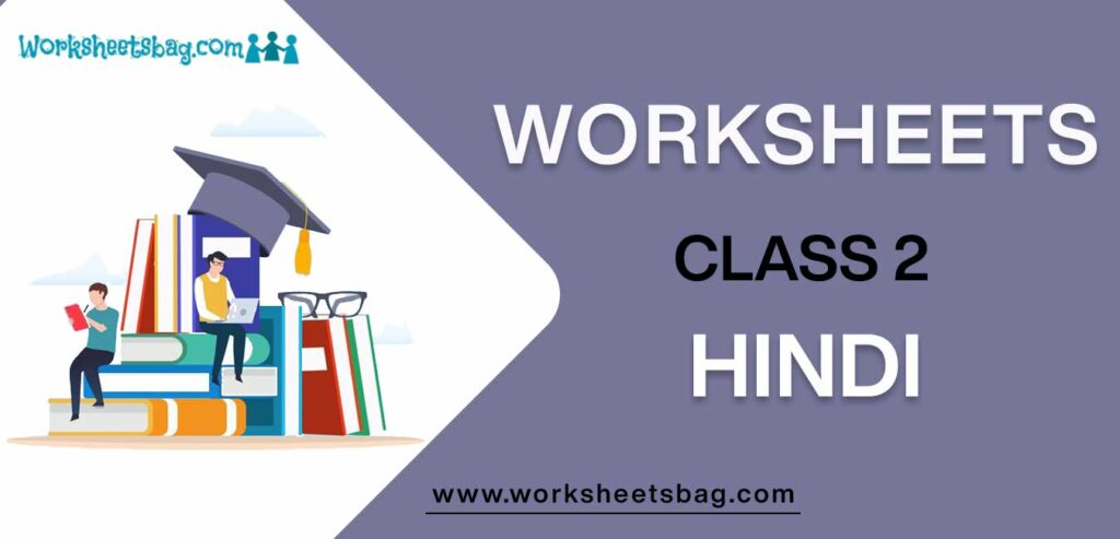 Worksheets For Class 2 Hindi