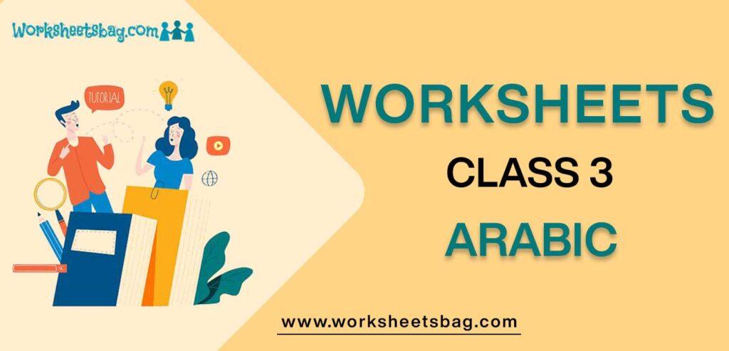 Worksheet For Class 3 Arabic