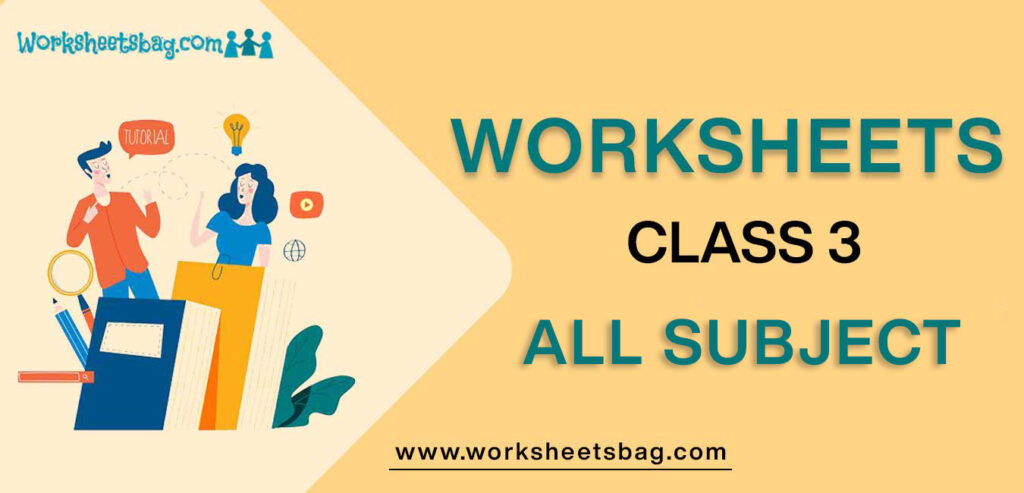 Worksheets For Class 3