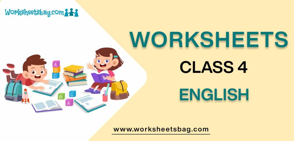 Worksheets for Class 4 English