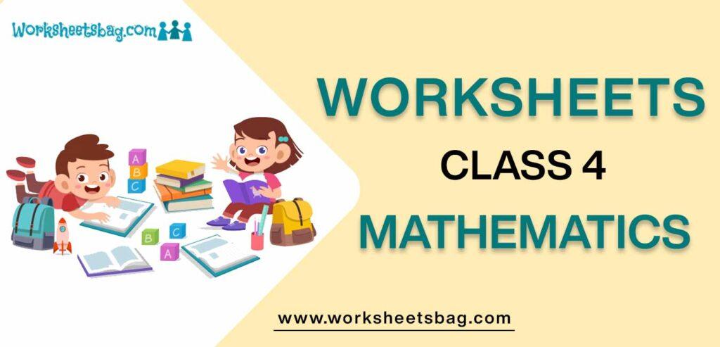 Worksheet For Class 4 Mathematics