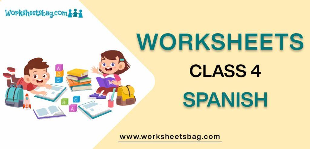 Worksheet For Class 4 Spanish
