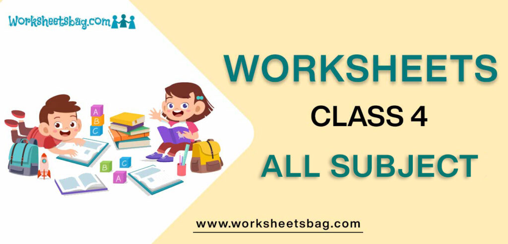 Worksheets For Class 4