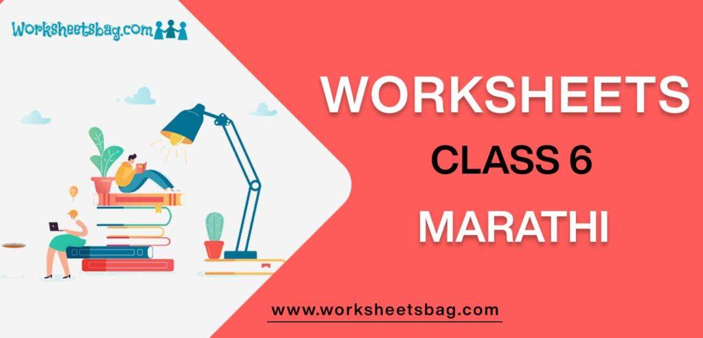 Worksheet For Class 6 Marathi