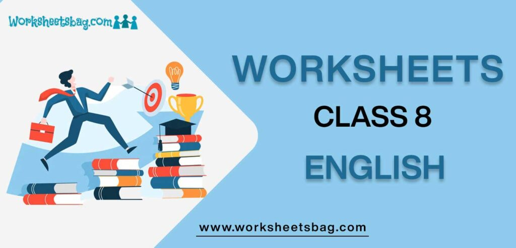 Worksheets For Class 8 English