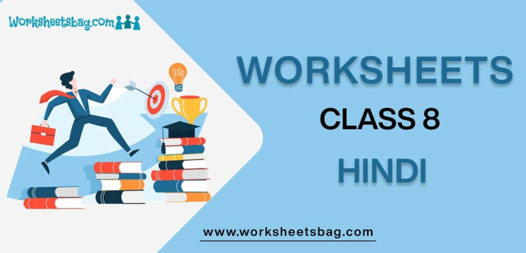 Worksheets For Class 8 Hindi