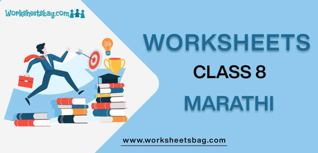 Worksheet For Class 8 Marathi