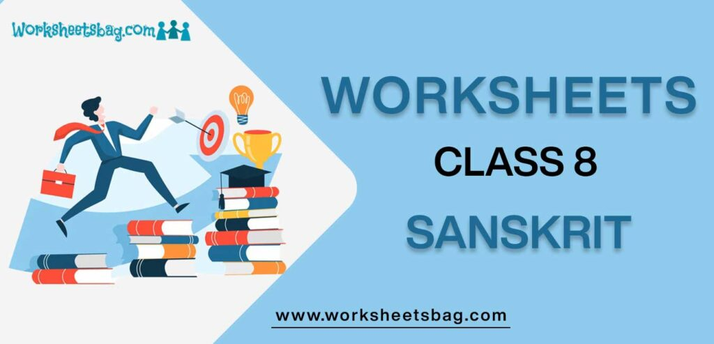Worksheets For Class 8 Sanskrit