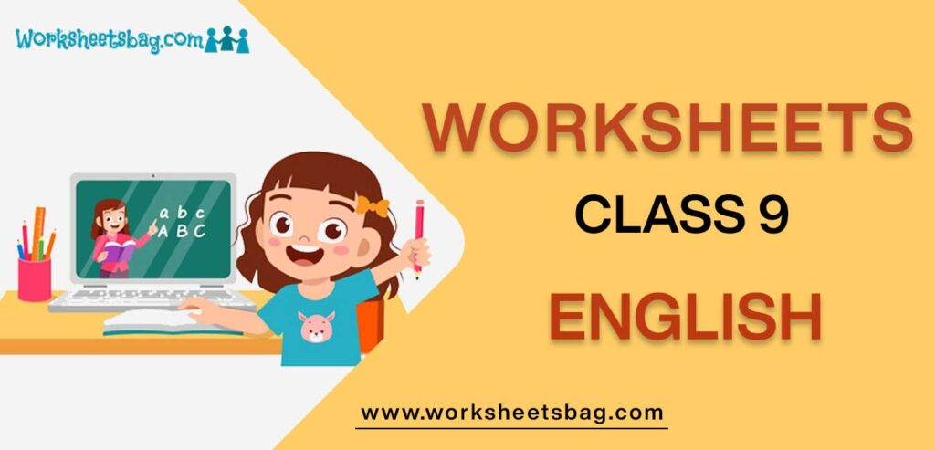 Worksheet For Class 9 English