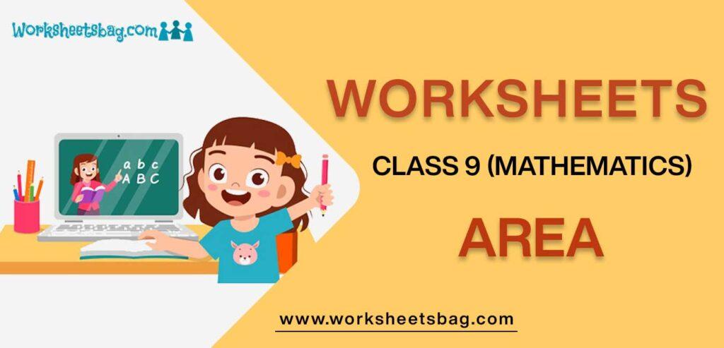 Worksheet For Class 9 Mathematics Area